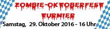 PCAB Zombie-Oktoberfest Turnier 29. Okt. 2016